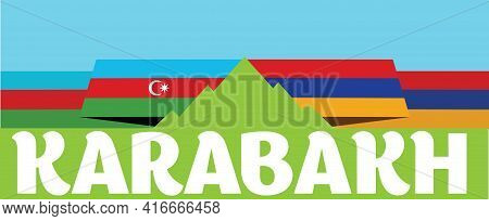 Azerbaijan And Armenia. War For Karabakh. The Mountain Of Confrontation. Mountain War. Unrecognized