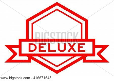Vintage Red Color Hexagon Label Banner With Word Deluxe On White Background