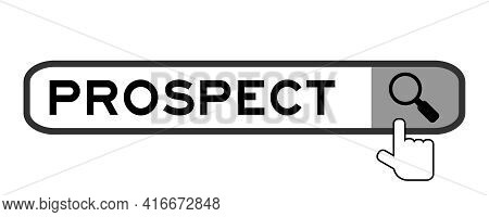 Search Banner In Word Prospect With Hand Over Magnifier Icon On White Background