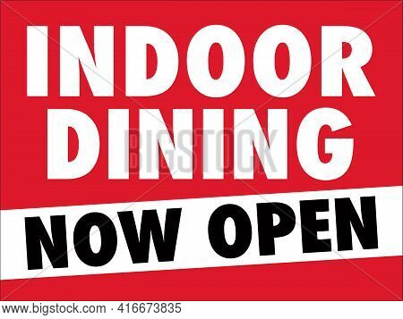 Indoor Dining Sign | Now Open Sign For Indoor Restaurant Operations | Print Ready Signage For Diners