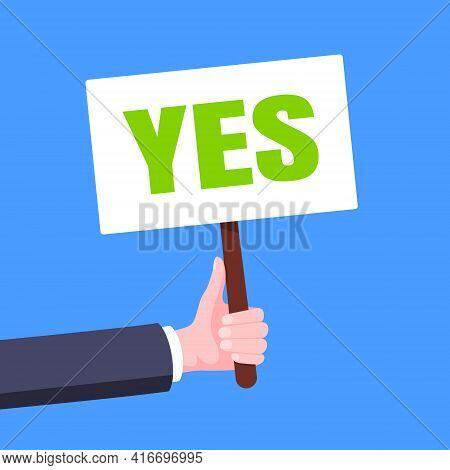 Hand Hold Yes Word Banner Plate Business Concept Flat Style Design Vector Illustration. Demonstratio