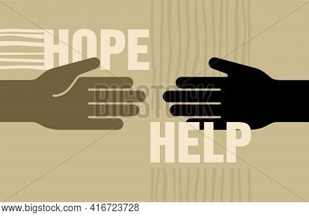 Help And Hope Charity Concept, Benevolence Illustration With Helping Hands And Long Shadows
