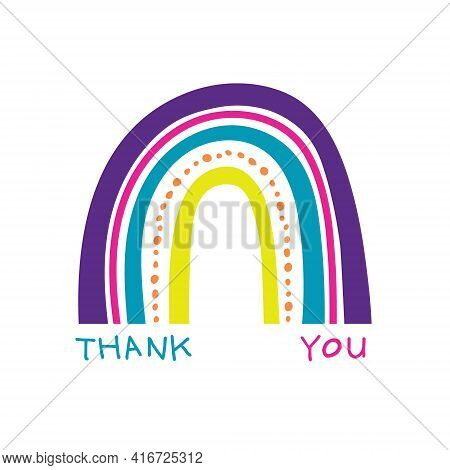 Organic Colourful Rainbow Vector Illustration, With Thank You Message In A Childlike Doodle Style