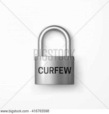 Closed Secure Shiny Metal Padlock With Curfew Text. Curfew Sign. Isolated Lock Icon. Riot Prevention