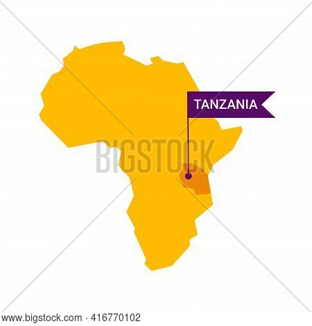 Tanzania On An Africa S Map With Word Tanzania On A Flag-shaped Marker. Vector Isolated On White.