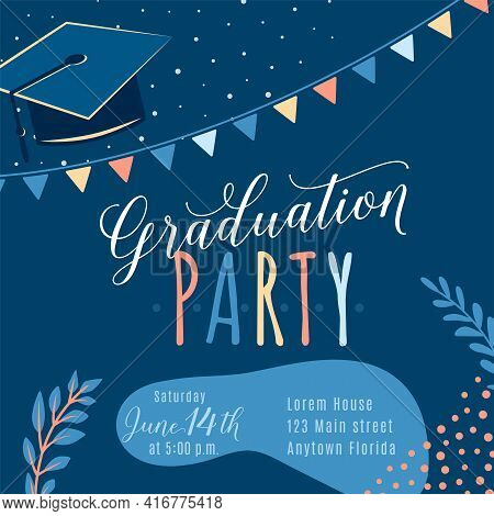 Graduation Party Vector Background, Invite Card Template. Trendy Design Illustration Of Graduate Wit