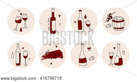 Highlights Covers, Posts And Stories For Social Media. Round Icons Of Red Wine Wine Bottle, Wine Gla
