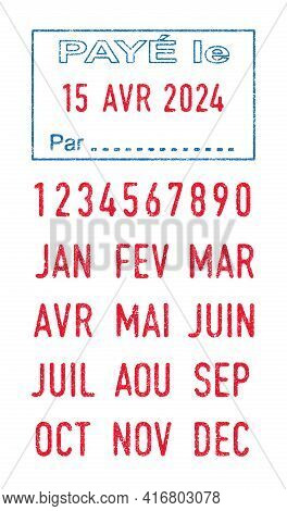 Vector Illustration Of The French Word Paye (paid) In Blue Ink Stamp And Editable French Dates (day,