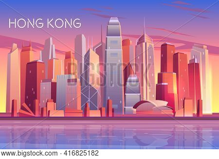 Hong Kong City Evening, Morning Skyline Cartoon Vector With Sunset Light Reflecting In Skyscrapers B
