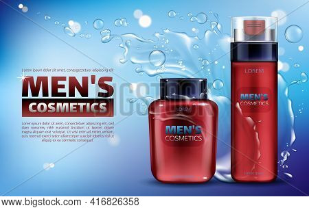 Men Cosmetics, Shaving Foam And After Shave Lotion 3d Realistic Vector Ads Poster. Body Care Cosmeti