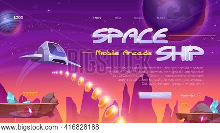 Spaceship Mobile Game Website With Rocket On Universe Background. 2d Arcade Videogame For Play On Ph