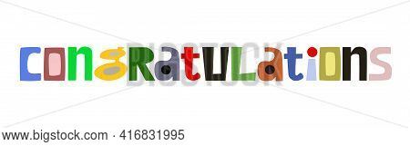 Congratulations Vector Art Colourful Letters. Confidence Building Words, Phrase For Personal Growth.