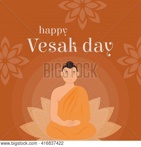 Happy Vesak Day Vector Card. Translation From Sanskrit Festival Of Gautama Birth, Death, Nirvana. Lo