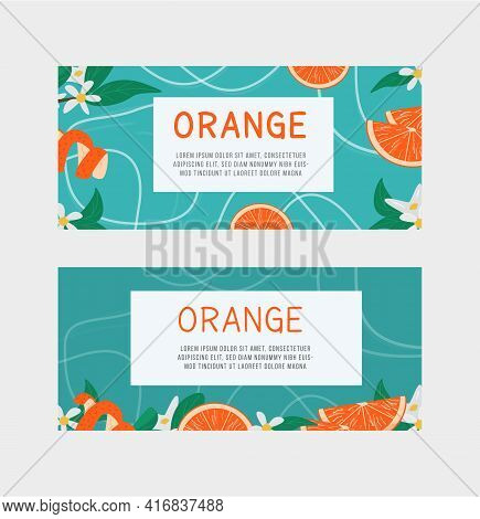 Set Of Horizontal Banner, Label Templates For Orange Fruit Juice, Aromatherapy Or Citric Product Wit