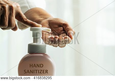 Hand Sanitizer Foam, Hand Cleansing Concept, Senior Hand Apply Alcohol Gel Or Anti Bacteria Soap To