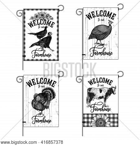 Farm Flags Set. Welcome To Our Farmhouse. Domestic Birds, Animals, Sunflowers. Pheasants, Guinea Fow