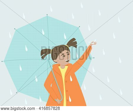 Happy Little Girl Catches Raindrops In Her Palm. A Girl Stands With An Umbrella In The Rain. A 6-yea
