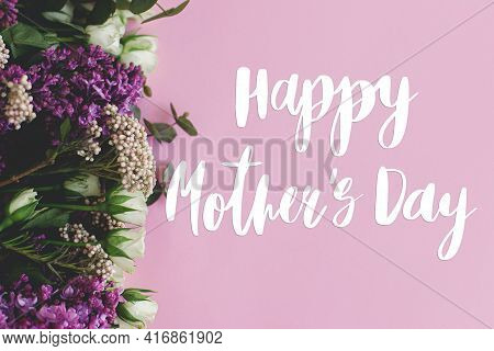 Happy Mother's Day Greeting Card. Happy Mother's Day Text And Lilac And Roses Fresh Colorful Border
