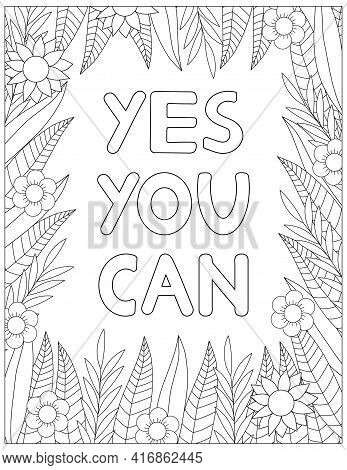 Yes You Can. Quote Coloring Page. Affirmation Coloring. Vector Illustration.