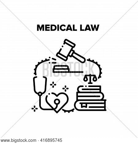Medical Law Vector Icon Concept. Medical Law Literature For Protection Patient In Hospital, Clinic J