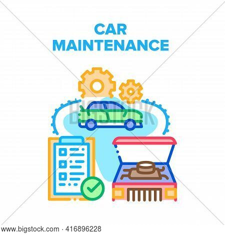 Car Maintenance Vector Icon Concept. Car Maintenance Service For Repair Engine Or Body. Transport Me