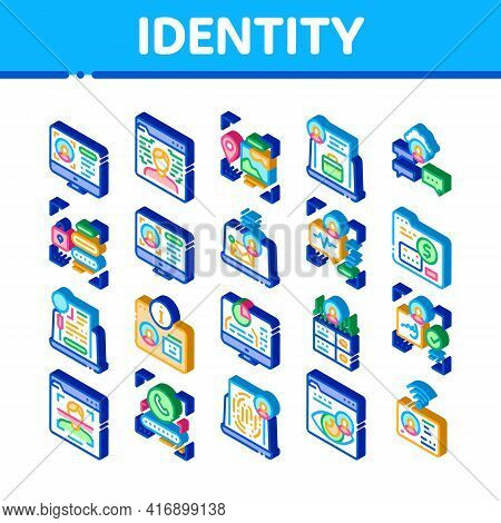 Digital Identity User Icons Set Vector. Isometric Electronic Signature And Face Scanning, Eye And Fi