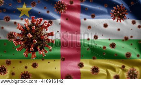 3D, Flu Coronavirus Floating Over Central African Flag. Central Africa Covid 19