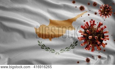 3D, Cypriot Flag Waving With Coronavirus Outbreak. Cyprus Covid 19