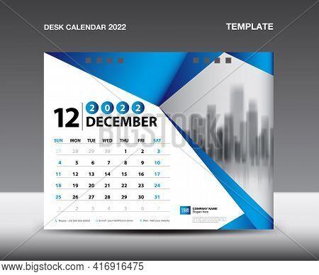 Desk Calendar 2022 Template Vector, December 2022, Week Starts Sunday, Planner, Stationery Design, F