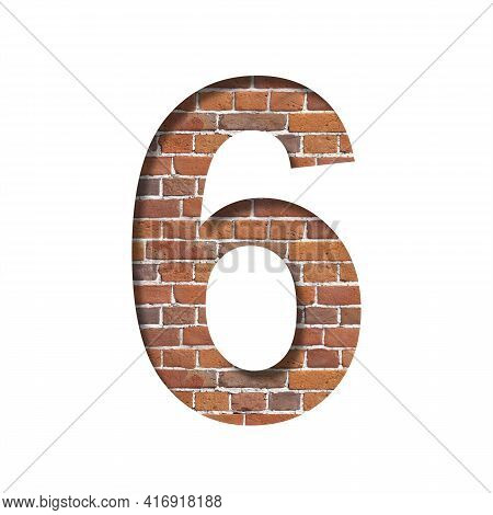 Font On Brick Texture. Digit Six, 6, Cut Out Of Paper On A Background Of Real Brick Wall. Volumetric