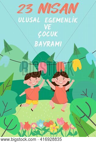 Vector Flat Illustration For 23 April National Sovereignty And Children's Day In Turkey. Translation
