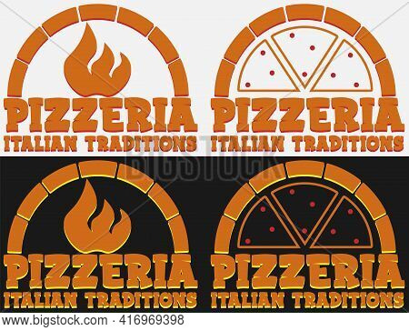 Set Of Pizzeria Logo On Dark And Light Background With Oven