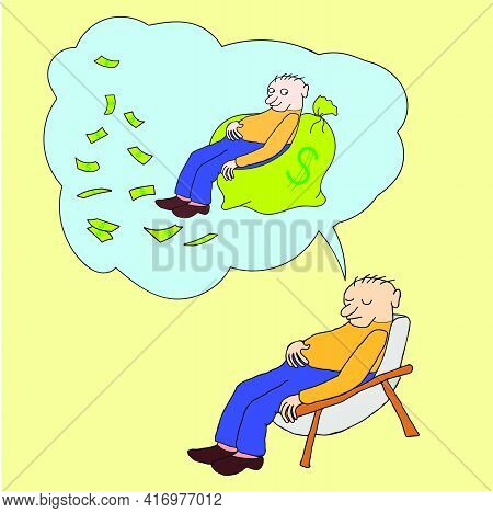 Cartoon Character, Man Slumbers In The Armchair Dreaming About Money,vector Eps10