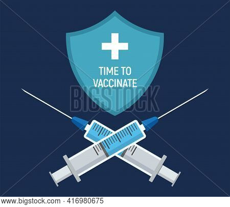 Vaccination Concept Design. Shield With Cross And Two Crossing Syringes With Vaccine In Front. Call