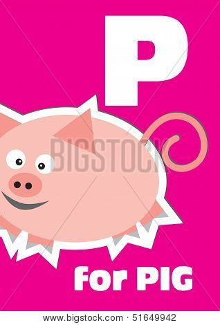 P For The Pig, An Animal Alphabet For The Kids
