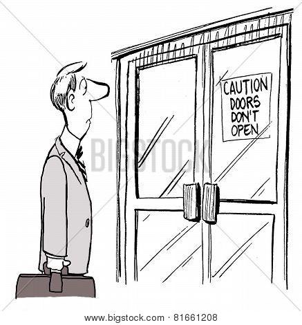 Caution Doors Don't Open