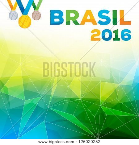 Rio de janeiro 2016 Brasil abstract colorful background vector illustration with medals. Good for advertising design. Green and yellow mosaic faceted triangle texture.
