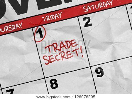 Concept image of a Calendar with the text: Trade Secret