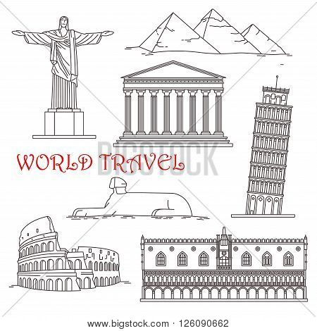 Famous architectural landmarks for travel design with thin line icons of italian leaning tower of Pisa, roman Colosseum and venetian Doge palace, egyptian Giza pyramids complex with great Sphinx, Christ the Redeemer in Brazil and ancient greek temple Part