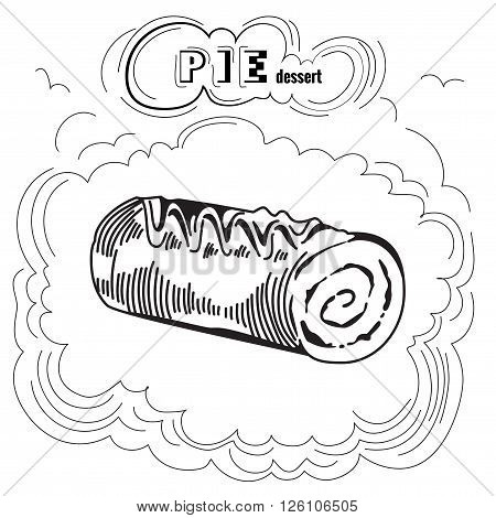 Cute sweet Pie. Engraving illustration. Tasty Pie. Delicious pie dessert. Isolated on white background. Vintage Pie Poster. Eps 8