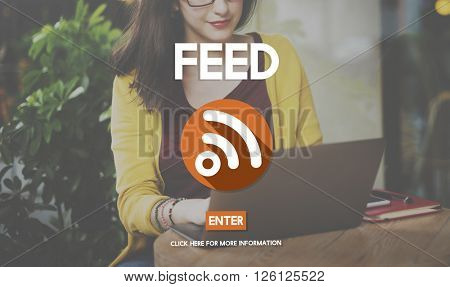 Feed Global Communication Announcement News Concept