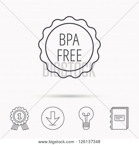 BPA free icon. Bisphenol plastic sign. Download arrow, lamp, learn book and award medal icons.