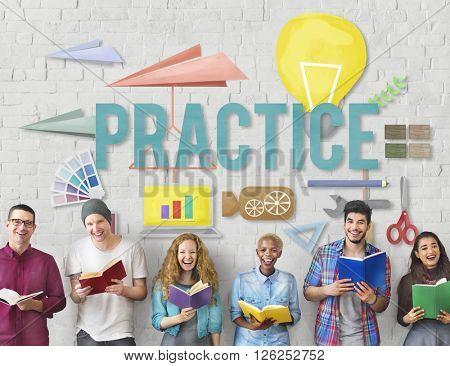 Practice Method Observe Operation Perform Utilize Concept