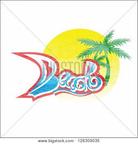 Beach. Summer color illustration and text beach in the form of a sail and blue seawater on a sunset background and palm trees. Design for card, sea souvenir, magnets. Happy holiday travel. Relax beach