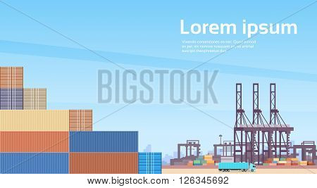 Logistics Cargo Container Industrial Sea Port Freight Warehouse Terminal Ship Crane Flat Vector Illustration