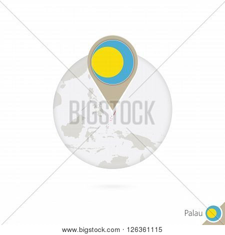 Palau Map And Flag In Circle. Map Of Palau, Palau Flag Pin. Map Of Palau In The Style Of The Globe.