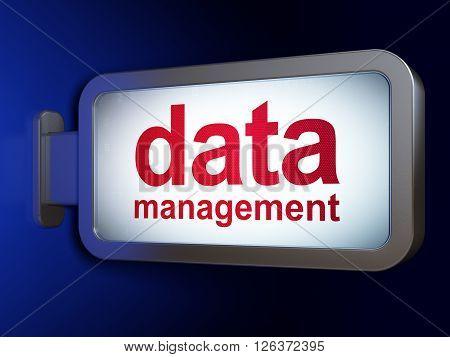 Information concept: Data Management on billboard background