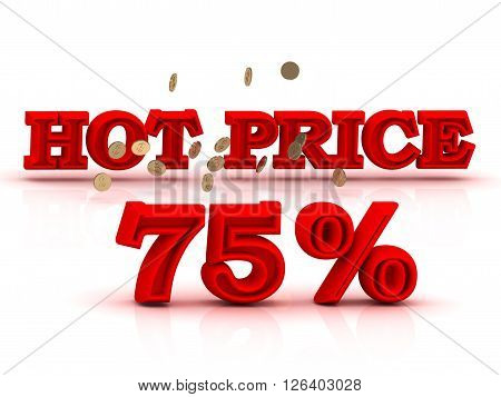 75 PERSENT HOT PRICE business icon red keywords isolated on white background