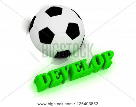 DEVELOP bright volume letter word football half ball on white background