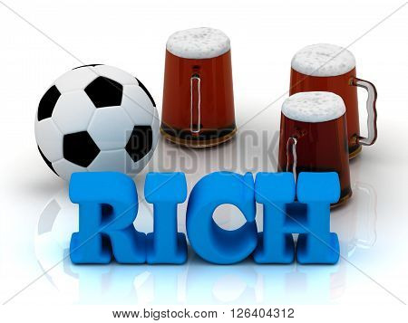 RICH blue bright word football 3 cup beer on white background
